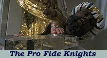 The Pro Fide Knights